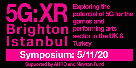 Meet the Makers - 5G:XR from Brighton and Istanbul tickets