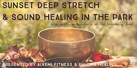 Sunset Deep Stretch & Sound Healing in the Park + Immunity Bar tickets
