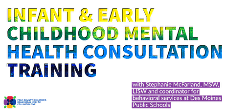 Children's Collaborative: Infant & Early Childhood Mental Health Training tickets