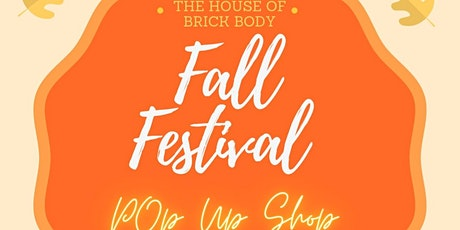 The House of Brick Presents: Fall Festival Pop Up Shop tickets