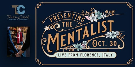 The Mentalist - ThornCreek Winery & Gardens tickets