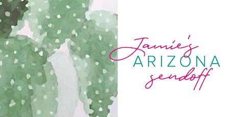 Jamie's Arizona Sendoff Luncheon tickets