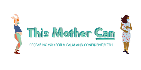 How to have a calm and confident birth in the age of COVID-19 tickets