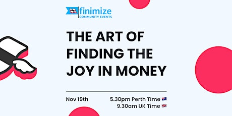 The Art of Finding The Joy of Money with Julia Newbould tickets