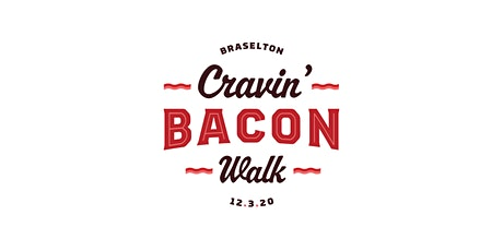 Braselton Cravin' Bacon Walk tickets