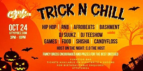 City Vybez Presents Trick and Chill tickets