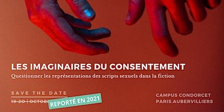 """[Reportées en 2021] Rencontres """"Les Imaginaires du Consentement"""" billets"""