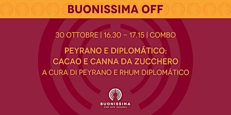 Rhum e Cioccolato - Peyrano & Diplomático biglietti