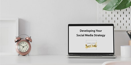 Developing Your Social Media Strategy tickets