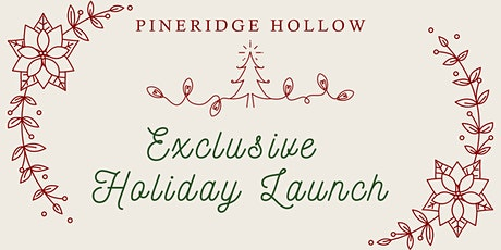 Exclusive Holiday Launch tickets