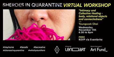 Sheroes in Quarantine Workshop - Intimacy and Collective Healing tickets