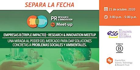 Empresas B (Triple Impacto) - Research & Innovation Meet-up entradas