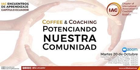 COFFEE & COACHING. POTENCIANDO NUESTRA COMUNIDAD entradas
