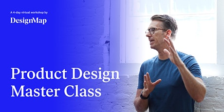 Product Design Master Class tickets