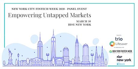Fintech Week Panel: Empowering Untapped Markets tickets