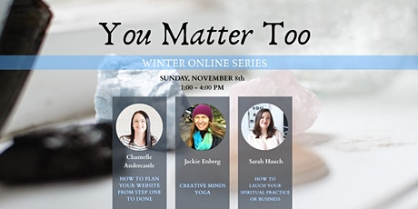 You Matter Too - Online Business Growth and Development Session tickets
