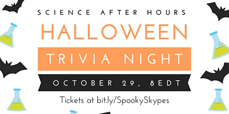 Science After Hours Trivia HALLOWEEN EDITION tickets
