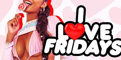 I Love Fridays VA (Afrobeats; HipHop; Dancehall; Soca) entradas