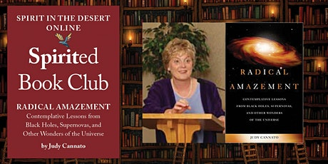 Live via Zoom: Spirited Book Club ~ Radical Amazement by Judy Cannato tickets