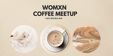 Womxn Entrepreneurs Virtual Coffee Meet-up tickets