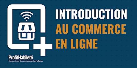 Introduction au commerce électronique (Atelier en ligne) billets