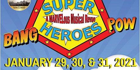 SUPER HEROES: A MARVELous Musical Revue-Sat