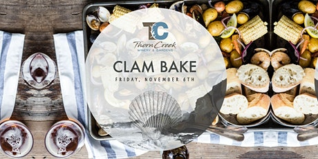 Clam Bake at ThornCreek Winery & Gardens tickets