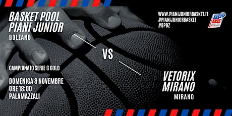 BASKET POOL PIANI JUNIOR - VETORIX MIRANO Tickets
