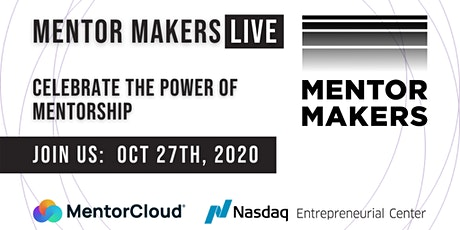 Introducing Mentor Makers LIVE - Celebrate the Power of Mentorship tickets