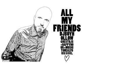 All My Friends | feat. Boyhollow and guests tickets