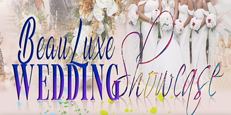 Beau Luxe Wedding Showcase tickets