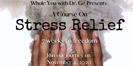 Whole You -  Stress Relief Course tickets