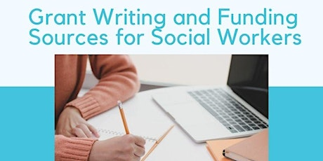 Grant Writing and Funding Sources for Leaders in Social Work tickets