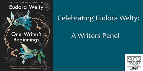 P&P Live! Celebrating Eudora Welty: A Writers Panel tickets