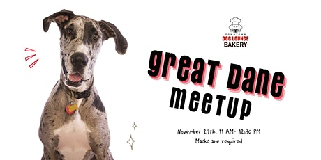 Great Dane Meetup tickets