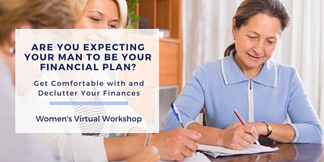 Are You Expecting Your Man to Be Your Financial Plan?  Women's Workshop tickets