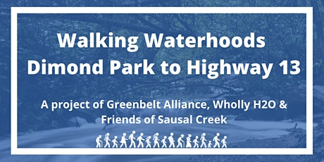 Walking Waterhoods: Dimond Park to Highway 13 tickets