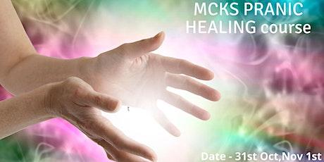 MCKS  Pranic Healing workshop tickets