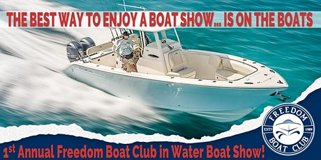 Freedom Boat Club Inaugural In Water Boat Show - Pompano Oceanside tickets