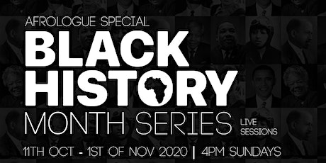 Afrologue Podcast Black History Month Special: 4 Part Series tickets
