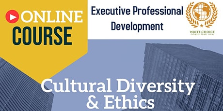 Cultural Diversity  & Ethics tickets