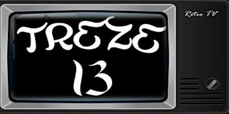 TREZE 13 - LIVE Streaming HANGAR XIX entradas