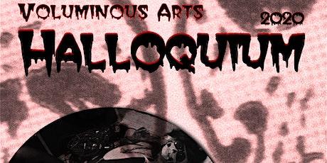 Voluminous Arts Halloquium 2020 tickets