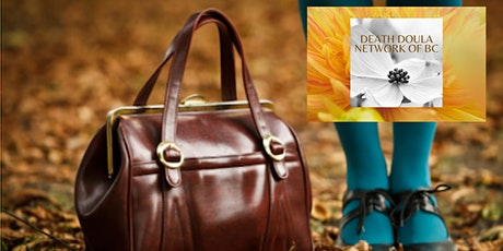 DEATH DOULA NETWORK BC: What's in Your Doula Kit?  - FREE FOR MEMBERS tickets