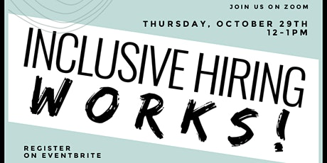 Inclusive Hiring Works! tickets