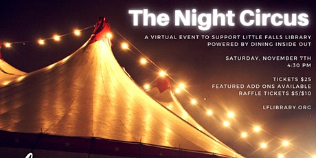"""Little Falls Library Presents """"The Night Circus"""" powered  Dining Inside Out tickets"""