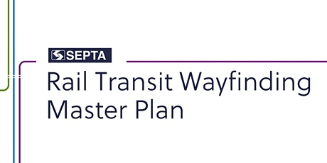 SEPTA Rail Transit Wayfinding Master Plan: Intro and Overview tickets
