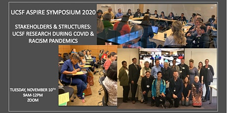 Stakeholders & Structures: UCSF Research During COVID & Racism Pandemics tickets