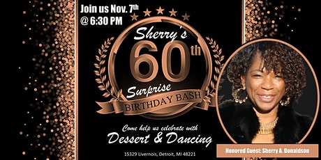 Sherry's 60th Surprise Birthday Bash tickets
