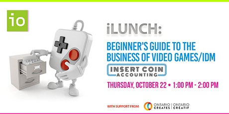 iLunch - Beginner's Guide to the Business of Video Games/IDM tickets